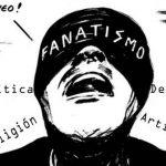 Detalles del Momento: Cuidado con el fanatismo