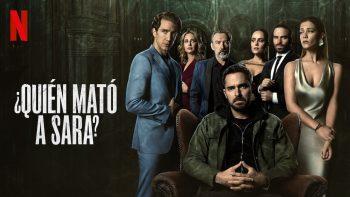Netflix revela adelanto de la temporada 2 de ¿Quién mató a Sara?